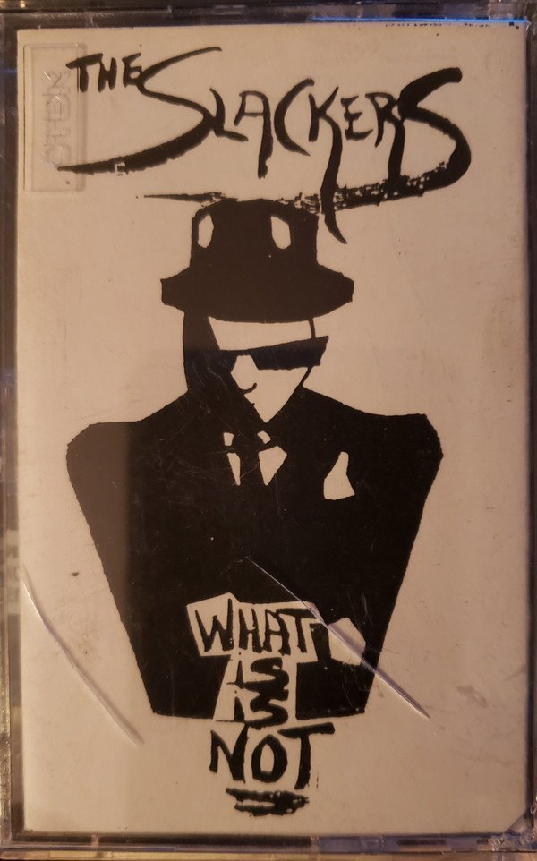The Slackers - What Is Is Not