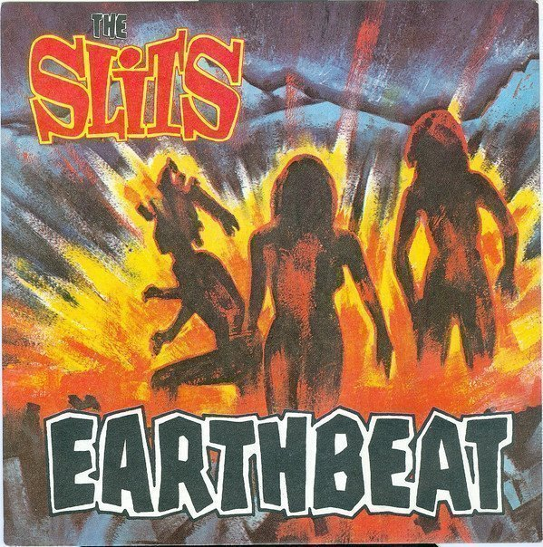 The Slits - Earthbeat