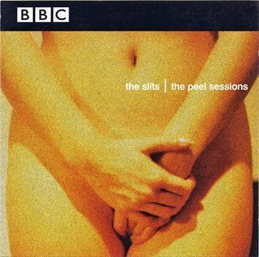 The Slits - The Peel Sessions