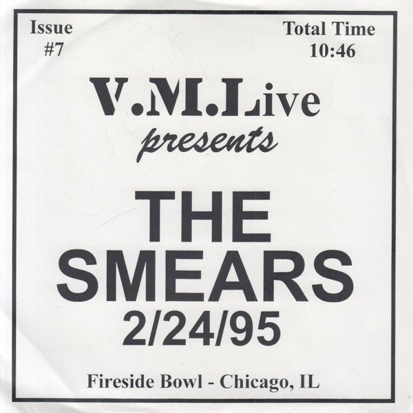 The Smears - 2/24/95 (Fireside Bowl - Chicago, IL)