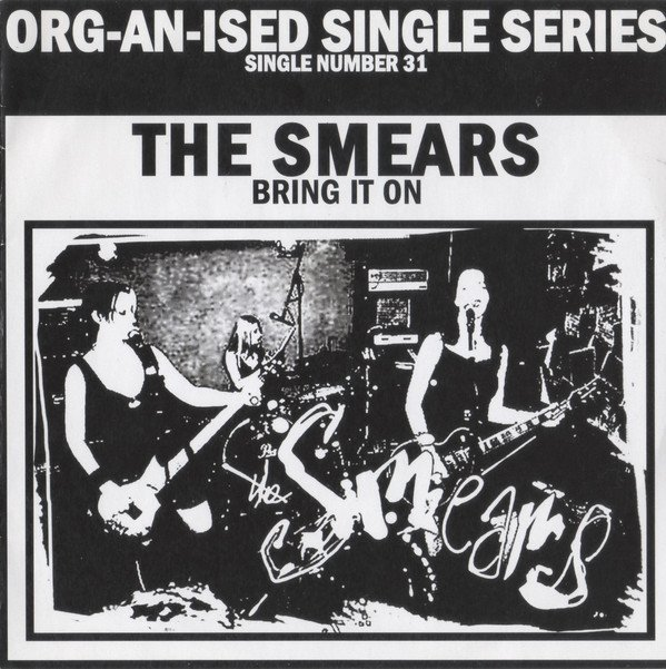 The Smears - Bring It On