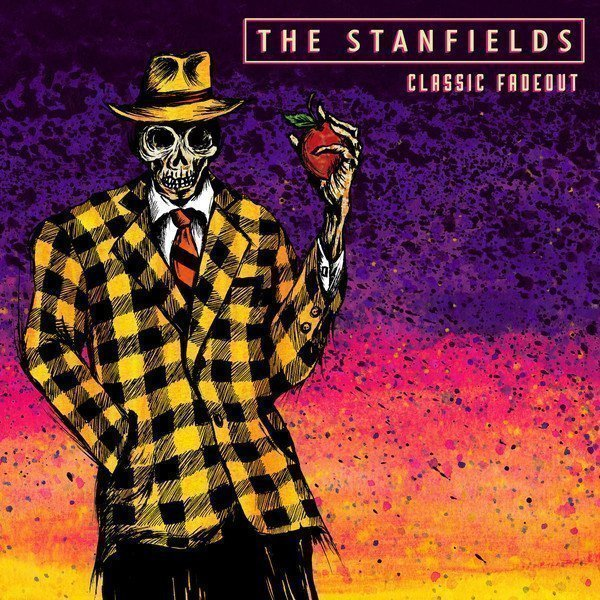 The Stanfields - Classic Fadeout