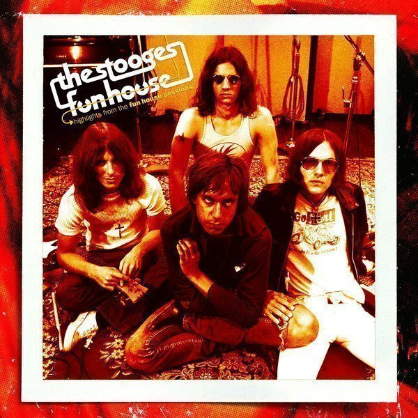The Stooges - Highlights From The Fun House Sessions