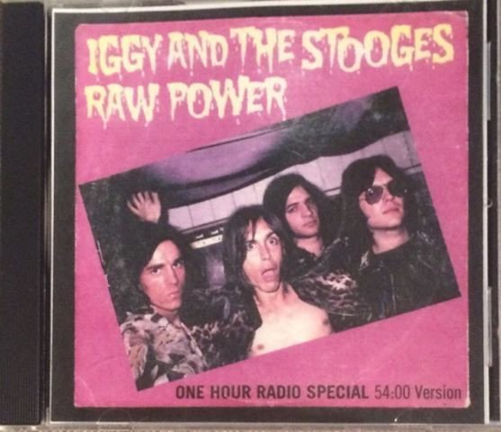 The Stooges - Iggy And The Stooges: Raw Power (One-Hour Radio Special) (54:00 Version)