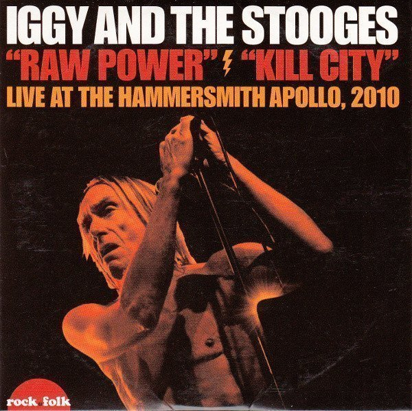 The Stooges - Live At The Hammersmith Apollo, 2010