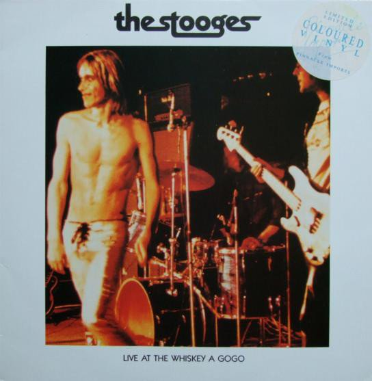 The Stooges - Live At The Whiskey A Gogo
