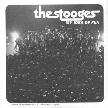 The Stooges - My Idea Of Fun