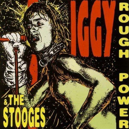The Stooges - Rough Power