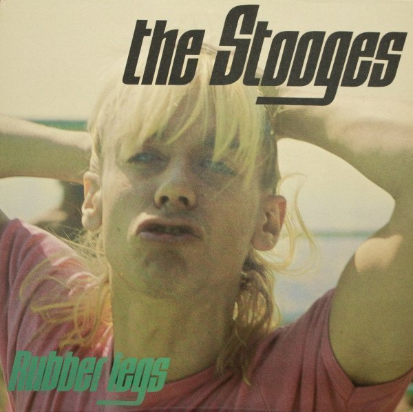 The Stooges - Rubber Legs