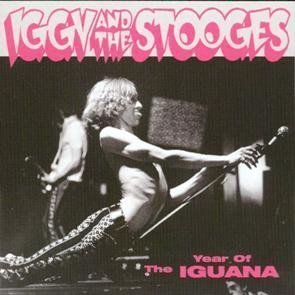 The Stooges - Year Of The Iguana