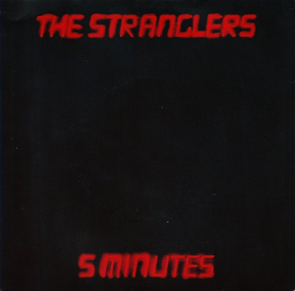 The Stranglers - 5 Minutes