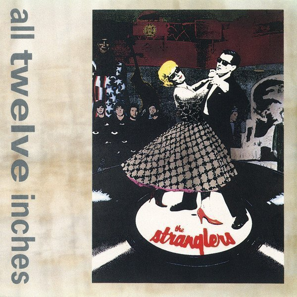 The Stranglers - All Twelve Inches