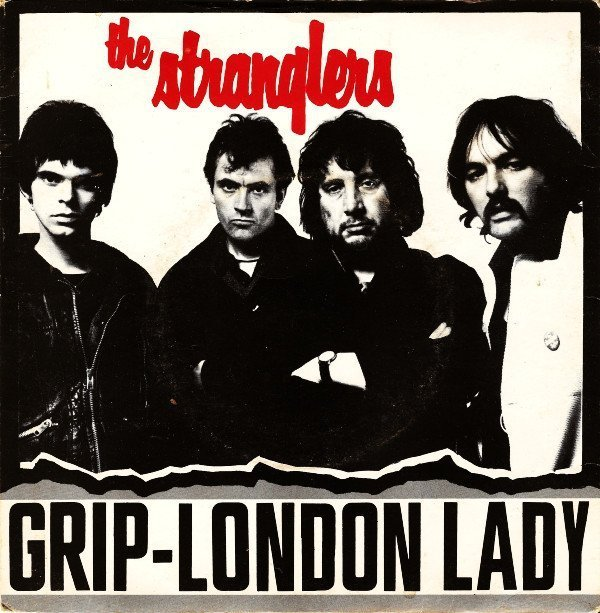 The Stranglers - Grip / London Lady