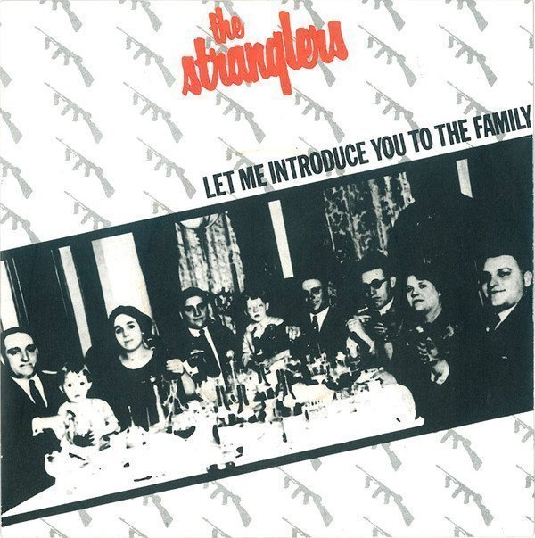 The Stranglers - Let Me Introduce You To The Family