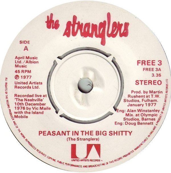 The Stranglers - Peasant In The Big Shitty / Choosey Susie