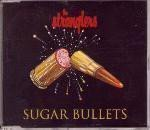 The Stranglers - Sugar Bullets