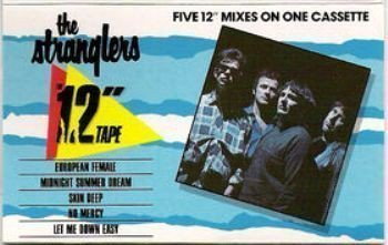 "The Stranglers - The 12"" Tape (Five 12"" Mixes On One Cassette)"