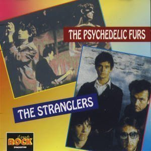 The Stranglers - The Psychedelic Furs - The Stranglers