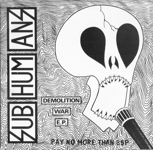 The Subhumans - Demolition War E.P.