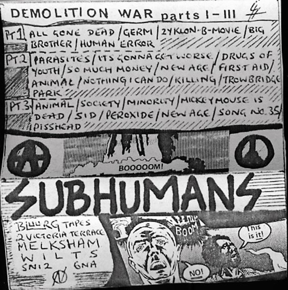 The Subhumans - Demolition War Parts I-III