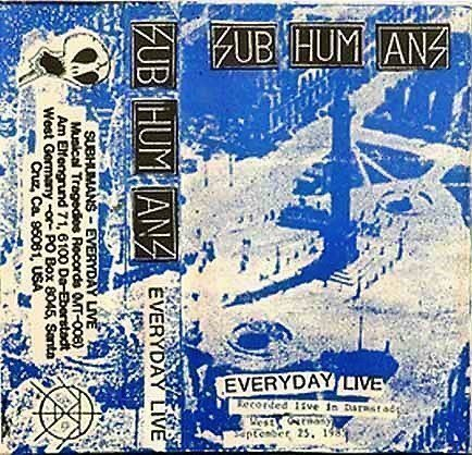 The Subhumans - Everyday Live