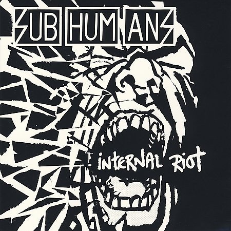 The Subhumans - Internal Riot