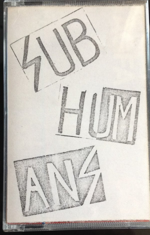 The Subhumans - Live At 100 Club 21.2.84