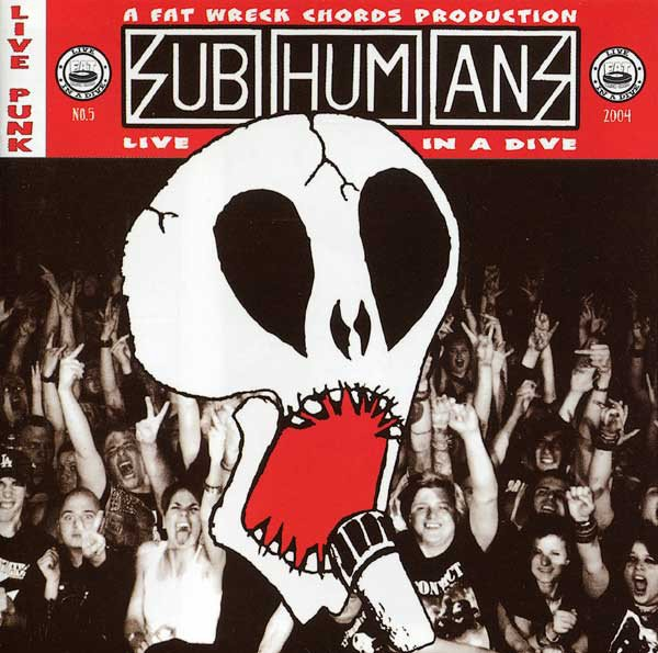 The Subhumans - Live In A Dive