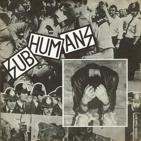 The Subhumans - Reason For Existence