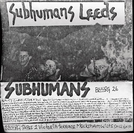 The Subhumans - Subhumans Leeds