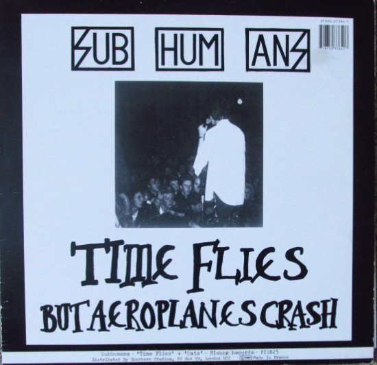 The Subhumans - Time Flies + Rats