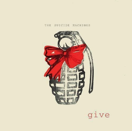 The Suicide Machines - Give