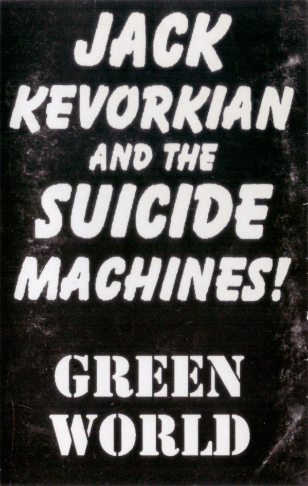 The Suicide Machines - Green World