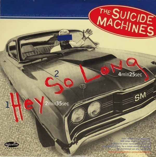 """The Suicide Machines - Hey - So Long/American Dream 7"""""""