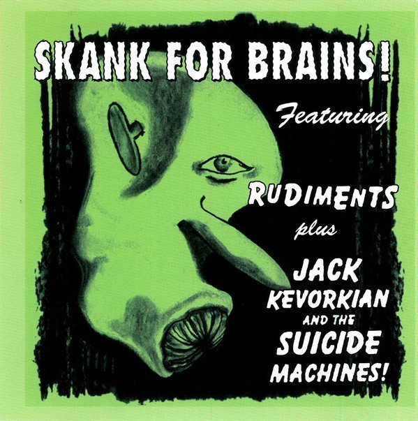 The Suicide Machines - Skank For Brains!