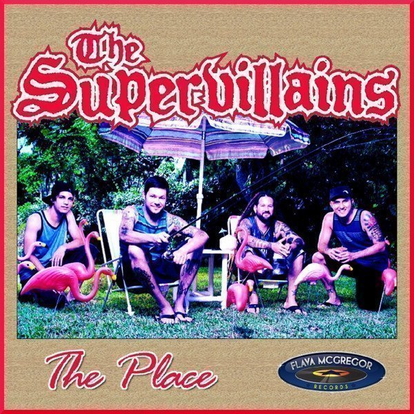 The Supervillains - The Place - Single