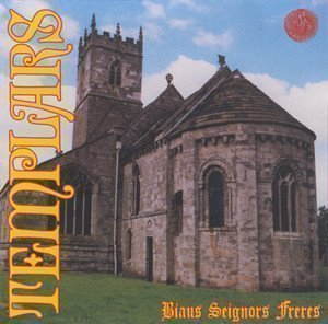 The Templars - Biaus Seignors Freres