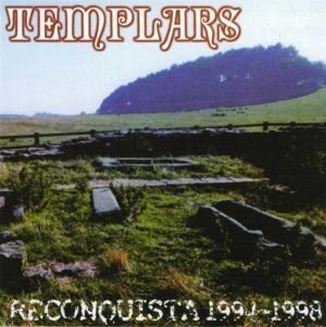 The Templars - Reconquista 1994-1998