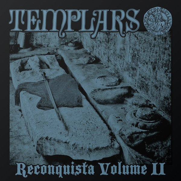 The Templars - Reconquista Volume II