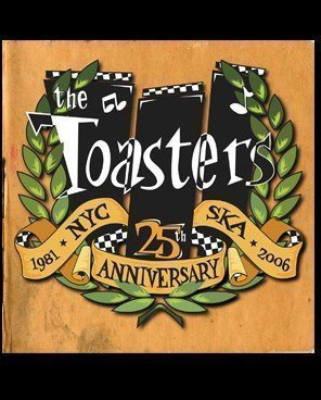 The Toasters - 25th Anniversary