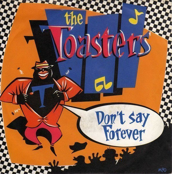 The Toasters - Don