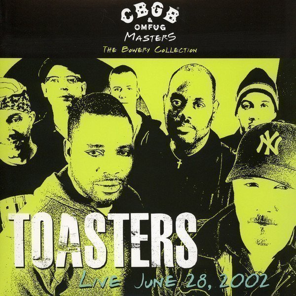 The Toasters - Live June 28, 2002 - CBGB & OMFUG - The Bowery Collection