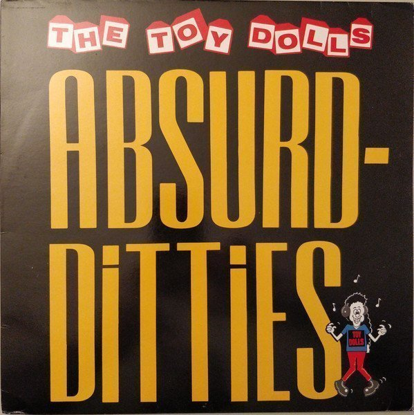 The Toy Dolls - Absurd-Ditties