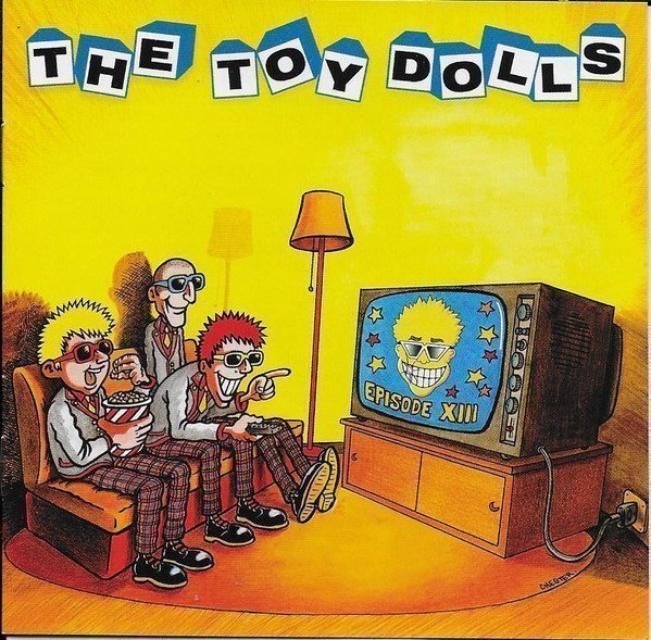 The Toy Dolls - Episode XIII