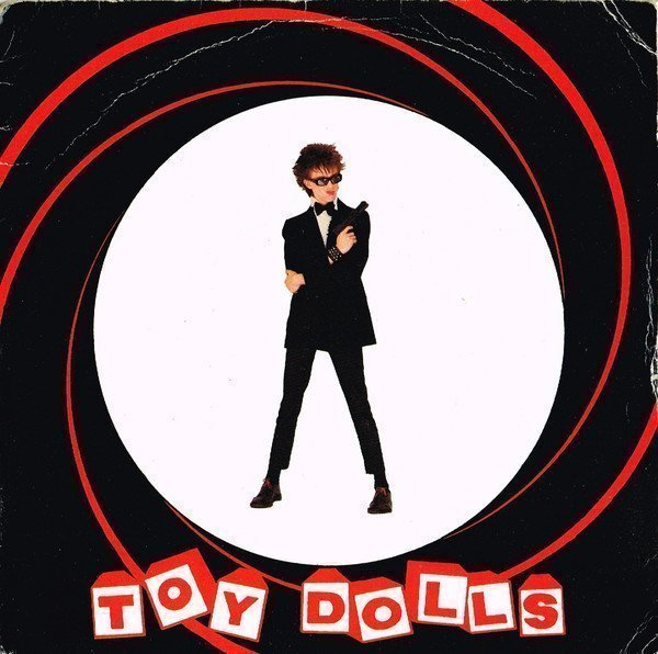 The Toy Dolls - James Bond (Lives Down Our Street)