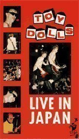The Toy Dolls - Live In Japan