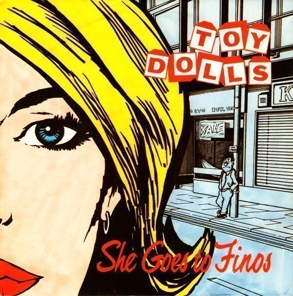 The Toy Dolls - She Goes To Finos