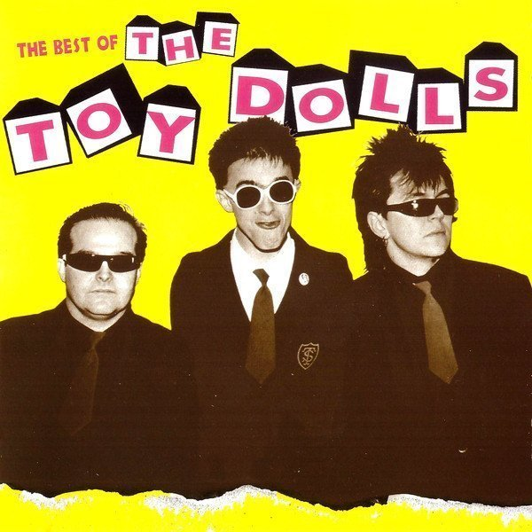 The Toy Dolls - The Best Of