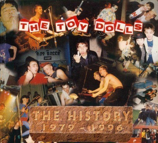 The Toy Dolls - The History 1979 - 1996
