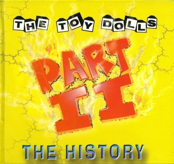 The Toy Dolls - The History Part II